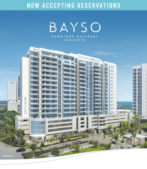 Now Accepting Reservations. BAYSO Downtown Bayfront Sarasota