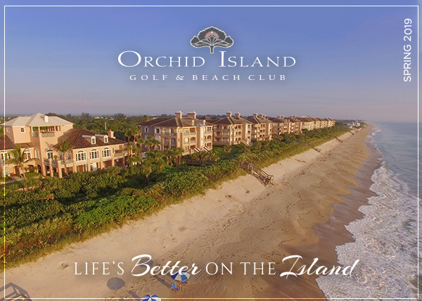 Orchid Island. Spring 2019. Life's Better on the Island